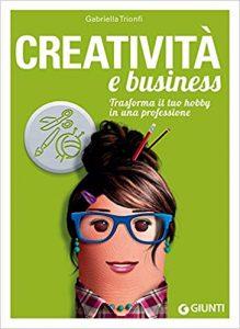 creatività e business di gabriella trionfi